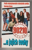 Beverly Hills 90210 a jejich touhy - K. T. Smith