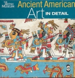 Ancient American Art in Detail - Colin McEwan