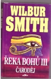 Řeka bohů III. - Wilbur Smith