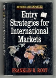 Entry Strategies for International Markets - Franklin R. Root