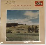 A summer fairy tale - Josef Suk (LP)