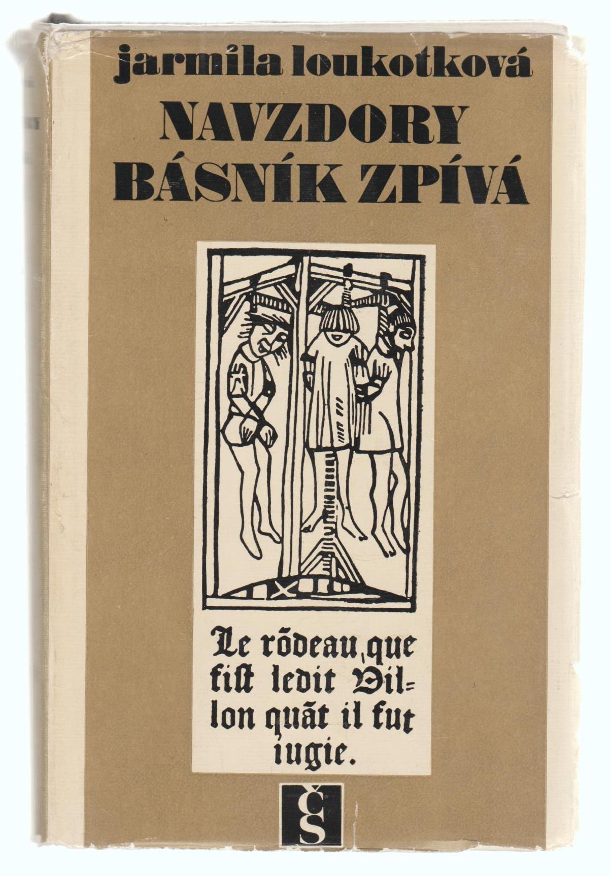 Kniha Navzdory básník zpívá (Jarmila Loukotková)