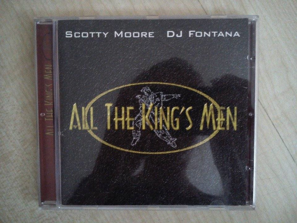 All the king's men - Scotty Moore, DJ Fontana