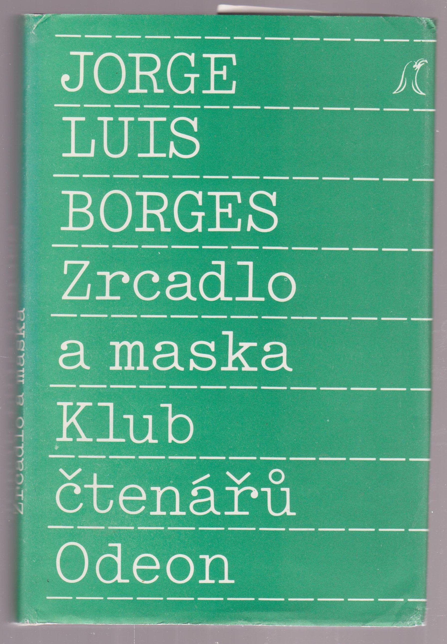 Jorge Luis Borges zrcadlo a maska