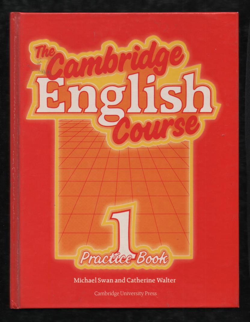 The Cambridge English Course 1 - Michael Swan, Catherine Walter