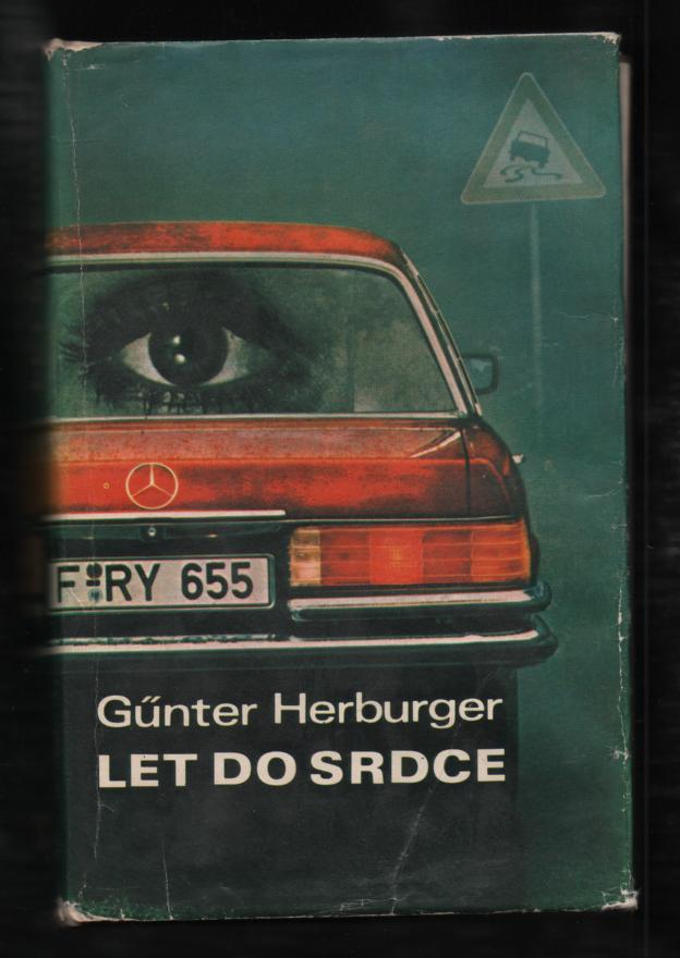 Let do srdce - Günter Herburger