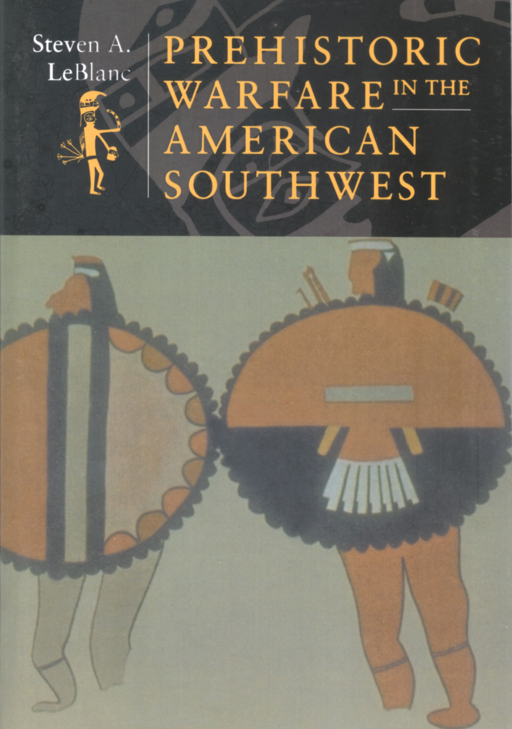 Prehistoric warfare in the American Southwest - Steven A. LeBlanc (anglicky)