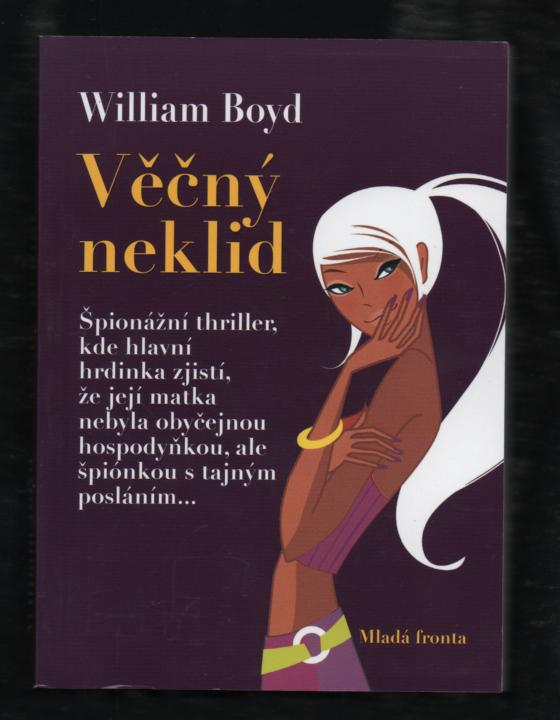 Věčný neklid - William Boyd