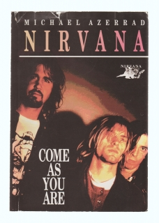 Nirvana - Michael Azerrad - Come as you are
