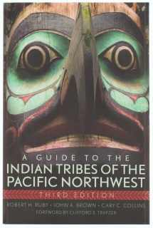 A guide to the Indian tribes of the Pacific northwest - Robert H. Ruby, kolektiv