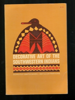 Decorative Art of the Southwestern Indians - Dorothy Smith Sides
