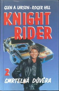 Knight Rider - Glen A.Larson, Roger Hill