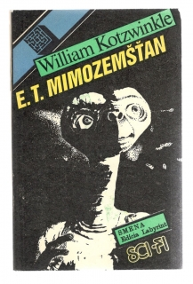 E. T. mimozemšťan - William Kotzwinkle
