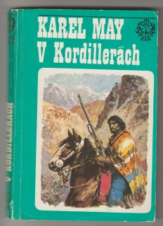 V Kordillerách - Karel May