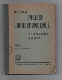English correspondence for use in commercial academies - M. L. Čapka (anglicky)