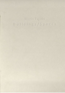 Buildings / Spaces (''domy, prostory'') (Anglicky)- Marin Papcún