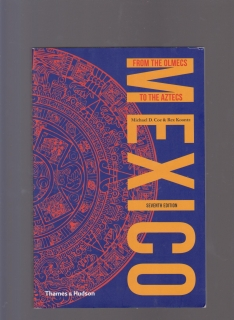 Mexico: From the Olmecs to the Aztecs - Michael D. Coe, Rex Koontz (anglicky)